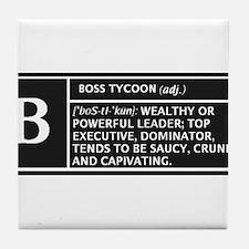 BOSS TYCOON Tile Coaster