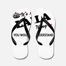 LAILA thing, you wouldn't understand Flip Flops