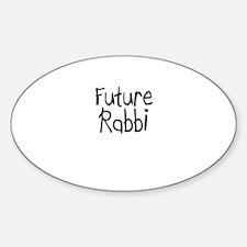 Future Rabbi Oval Decal