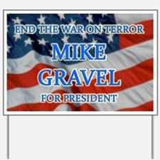 Mike Gravel / War on Terror Yard Sign
