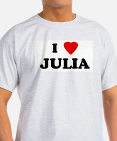 I Love JULIA T-Shirt