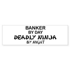Banker Deadly Ninja Bumper Car Sticker