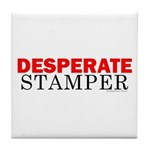 Desperate Stamper Tile Coaster