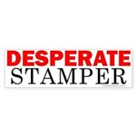 Desperate Stamper Bumper Sticker