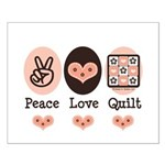 Peace Love Quilt Quilting Small Poster