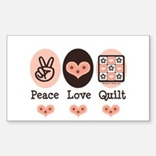 Peace Love Quilt Quilting Rectangle Decal
