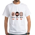 Peace Love Quilt Quilting White T-Shirt