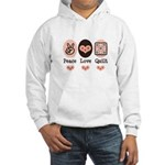 Peace Love Quilt Quilting Hooded Sweatshirt