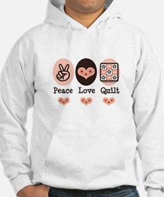 Peace Love Quilt Quilting Hoodie
