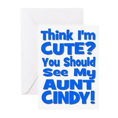 Think I'm Cute? Aunt Cindy Greeting Cards (Pk of