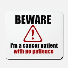 Cancer Patient Mousepad