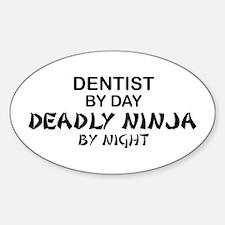 Dentist Deadly Ninja Oval Decal