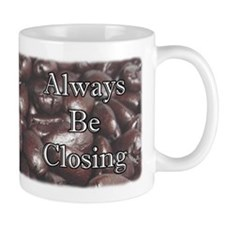 Coffee Is For Closers Coffee Small Mug