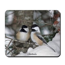 2 Chickadees Mousepad