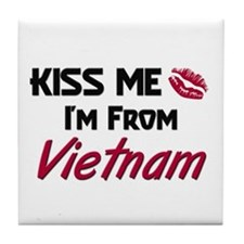 Kiss Me I'm from Vietnam Tile Coaster