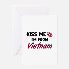 Kiss Me I'm from Vietnam Greeting Card
