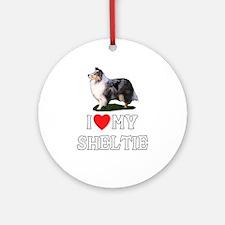 I Love My Sheltie Ornament (Round)
