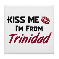 Kiss Me I'm from Trinidad Tile Coaster