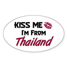 Kiss Me I'm from Thailand Oval Decal