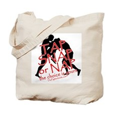 Tap Snap or Nap Tote Bag