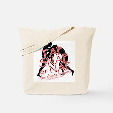 Tap Snap or Nap Tote Bag