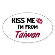Kiss Me I'm from Taiwan Oval Decal