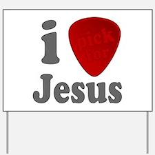 I Pick For Jesus Guitar Pick Yard Sign