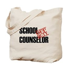 Off Duty School Counselor Tote Bag