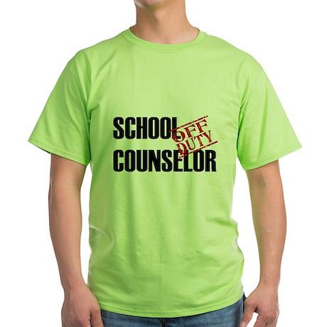 Off Duty School Counselor Green T-Shirt