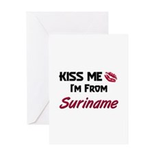 Kiss Me I'm from Suriname Greeting Card