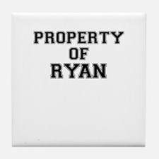 Property of RYAN Tile Coaster
