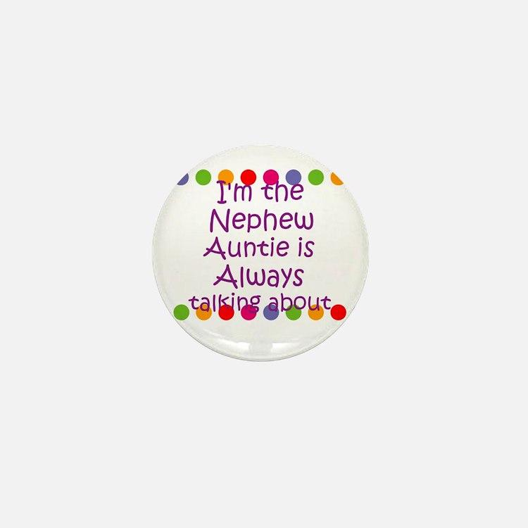 I'm the Nephew Auntie is Alwa Mini Button