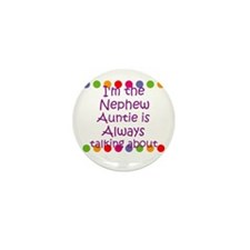 I'm the Nephew Auntie is Alwa Mini Button (10 pack