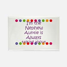 I'm the Nephew Auntie is Alwa Rectangle Magnet (10