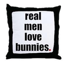 Real Men love bunnies Throw Pillow