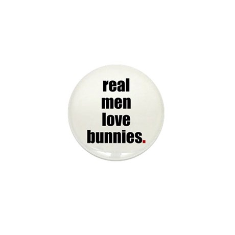 Real Men love bunnies Mini Button (100 pack)