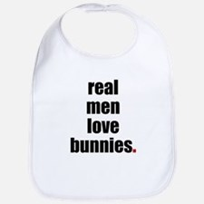 Real Men love bunnies Bib