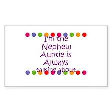 I'm the Nephew Auntie is Alwa Sticker (Rectangular
