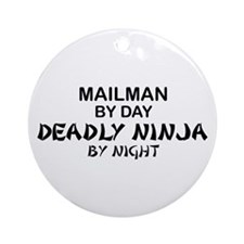 Mailman Deadly Ninja Ornament (Round)