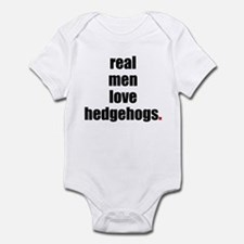 Real Men love hedgehogs Infant Bodysuit