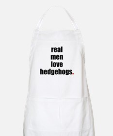 Real Men love hedgehogs BBQ Apron