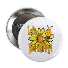 """Let's Bee Happy! 2.25"""" Button"""