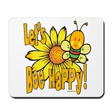 Let's Bee Happy! Mousepad