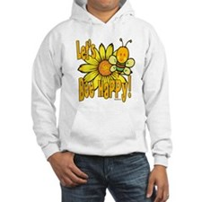 Let's Bee Happy! Hoodie