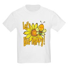 Let's Bee Happy! T-Shirt
