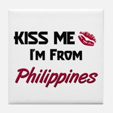 Kiss Me I'm from Philippines Tile Coaster