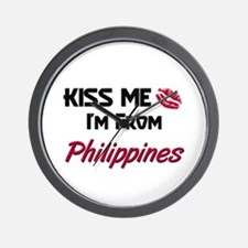 Kiss Me I'm from Philippines Wall Clock
