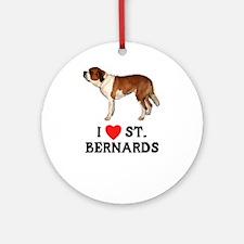 I Love St. Bernards Ornament (Round)