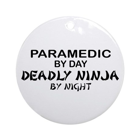 Paramedic Deadly Ninja Ornament (Round)