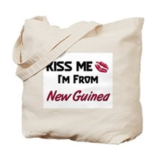 Kiss Me I'm from New Guinea Tote Bag